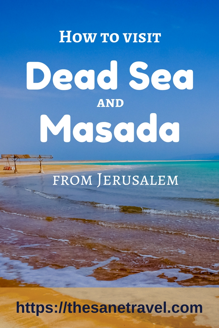 Visiting the Dead Sea and Masada the fortress from Jerusalem might be one of the most memorable moments of your Israel trip. Here is how to do as a day trip from Jerusalem by yourself. #travel #visitIsrael ##traveltips #travelphotography #travelblog