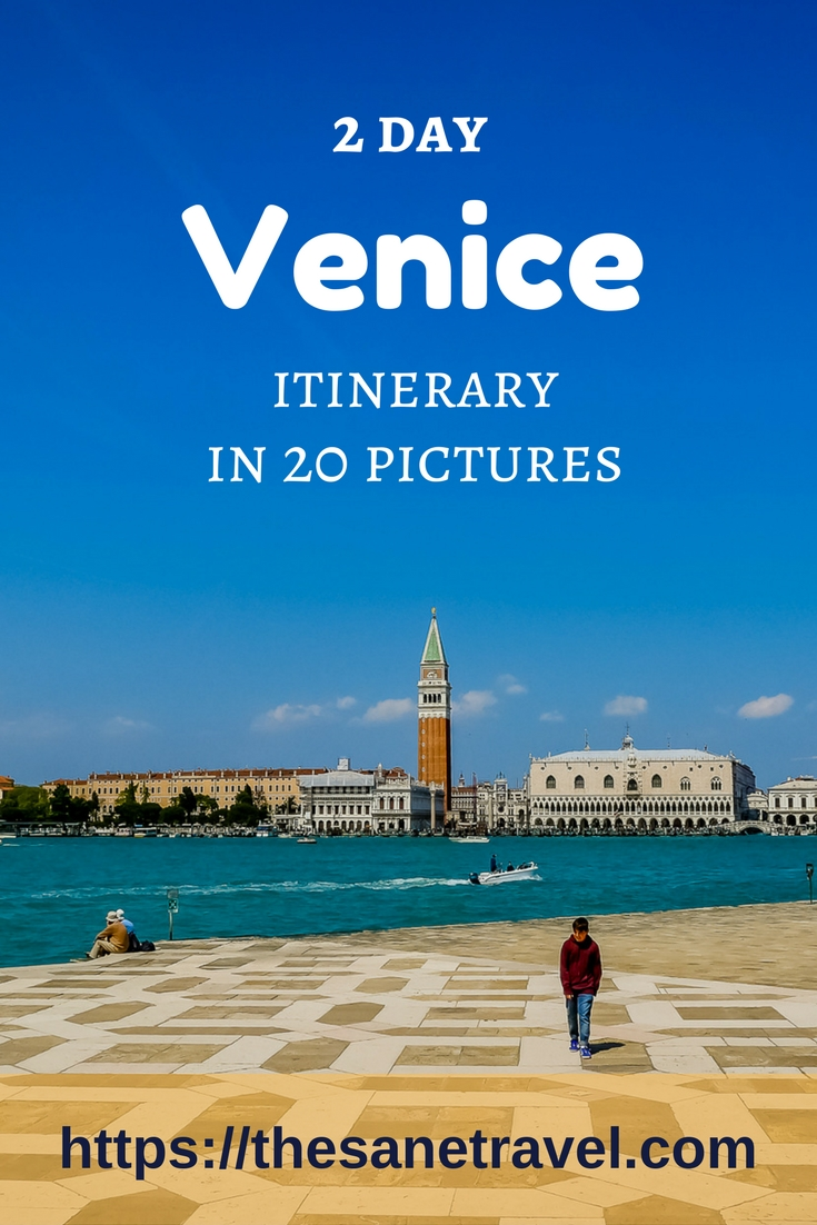 2 day venice itinerary in 20 pictures for What to see in venice in 2 days