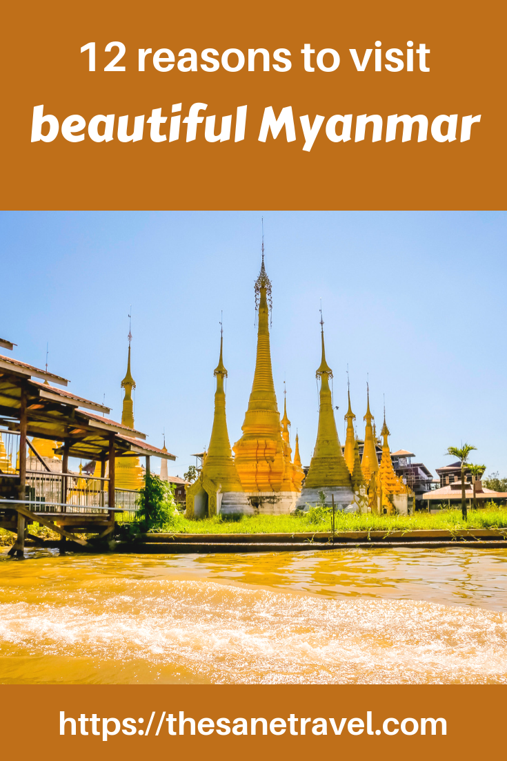 Have you been thinking of travel to Myanmar (Burma)? Is Myanmar safe? What are the most impressive Myanmar tourist attractions? Read about my experience and 12 reasons to visit beautiful Myanmar! #myanmartravel #ismyanmarsafe #myanmartouristatractions #myanmarmustsee #beautifulmyanmar #reasosntovisitmyanmar #travelblog #travelphotography